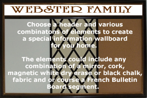 Custom communicatin boards for your home