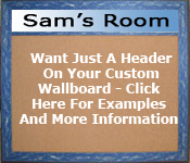 Want just a header on your wallboard - click here for examples