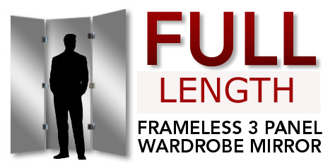 FWM100 | WALL MOUNTED FRAMELESS FULL-LENGTH THREE PANEL WARDROBE MIRRORS