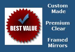 Value Priced Custom Mirrors