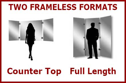 Two formats of custom frameless 3 panel mirrors - full length and counter top styles